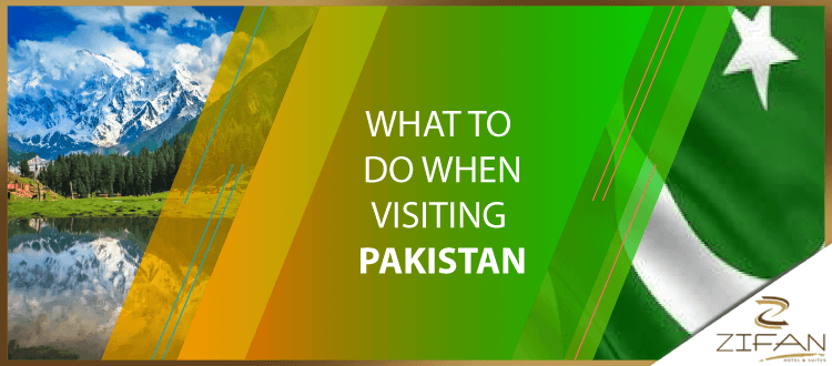 What to do when visiting Pakistan - Infographic