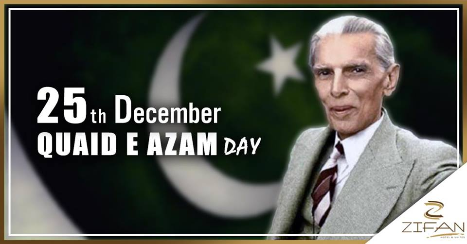 Celebrate Quaid e Azam Day in Zifan Hotels